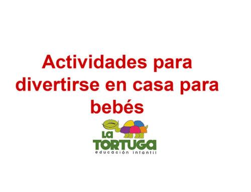 Actividades para divertirse en casa para bebés